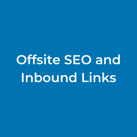 Offsite SEO and Inbound Links