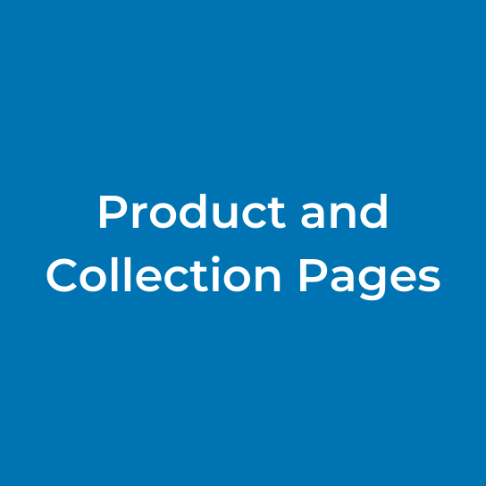 Product and Collection Pages
