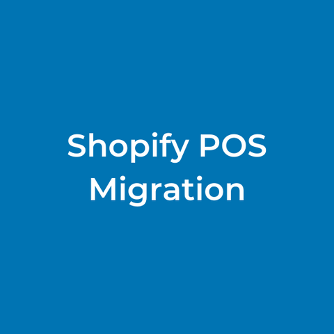 Shopify POS Migration