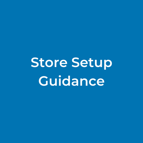Store Setup Guidance