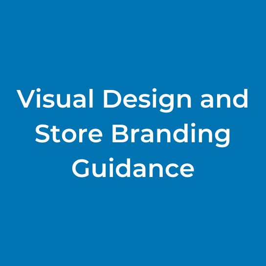 Visual Design and Store Branding Guidance