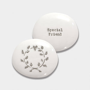 Ceramic Pebble - Special Friend
