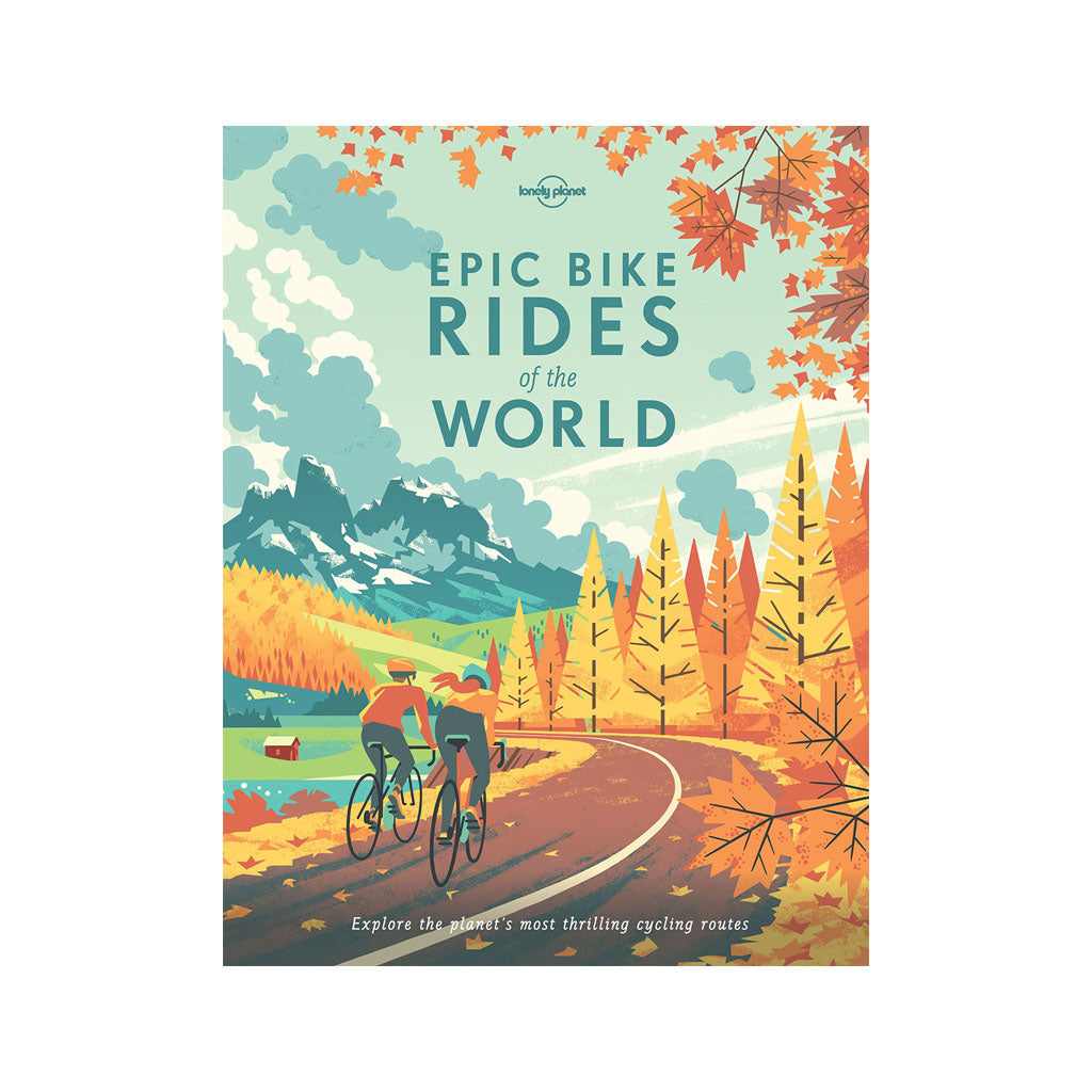 Epic Bike Rides of the World paperback