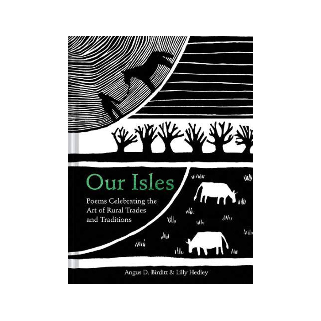 Our Isles: Poems Celebrating Rural Trades & Traditions