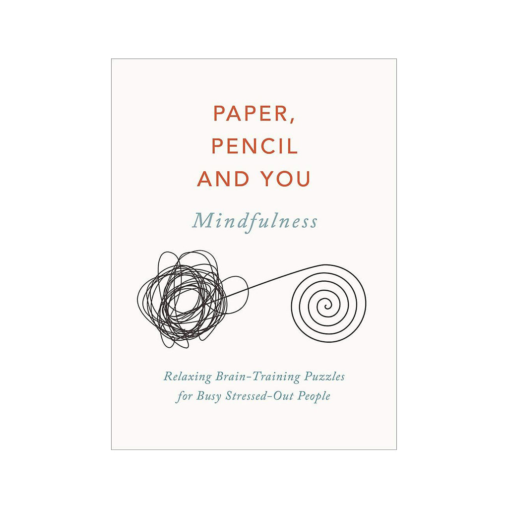 Paper, Pencil and You: Mindfulness