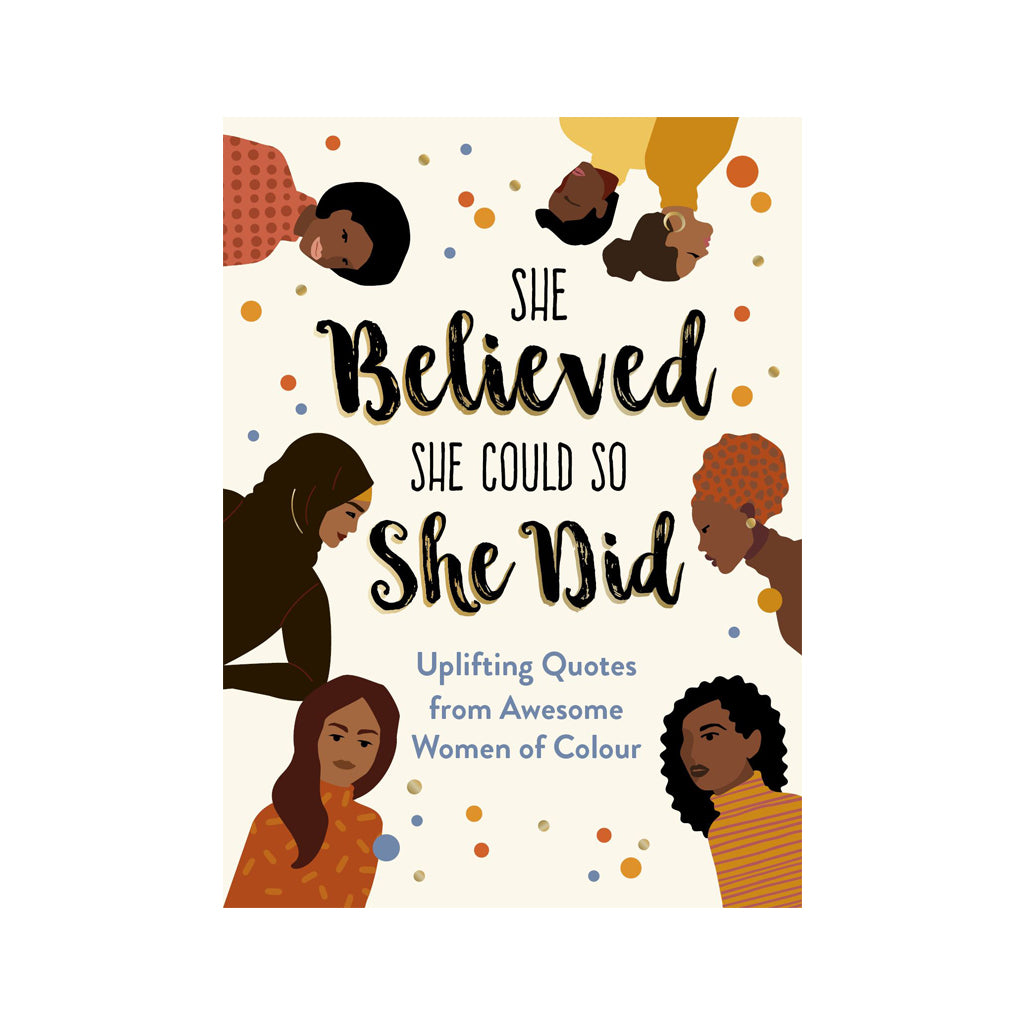 She Believed She Could So She Did - Uplifting Quotes