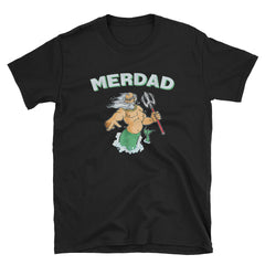 Cool Merdad - Father of a Mermaid Short-Sleeve Unisex T-Shirt