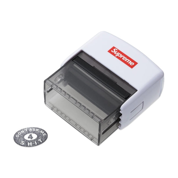 SUPREME DONT ASK ME 4 SHIT STAMP -WHITE