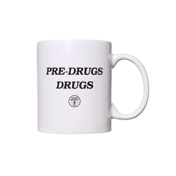 GOOD WORTH PRE-DRUGS MUG -WHITE