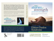 Our Stories of Strength - Living with Ehlers-Danlos syndrome (6x9 Black & White Version)