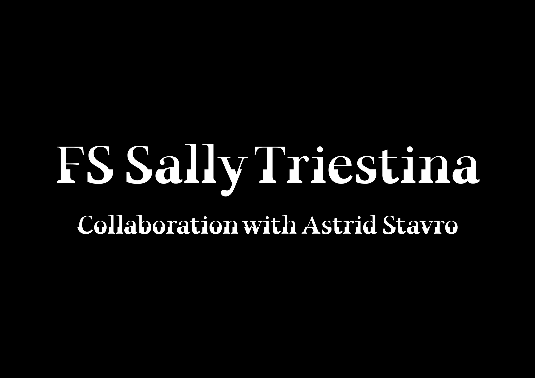 FS Sally Triestina Pack | Font + Limited Edition Poster by Astrid Stavro