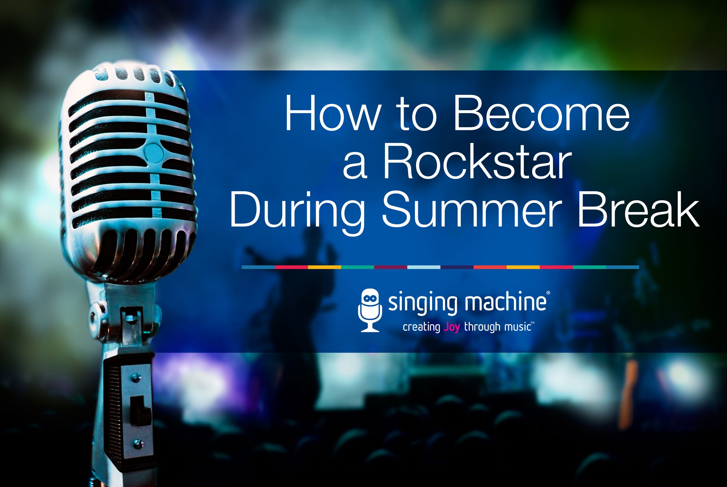 How to Become a Rockstar During Summer Break