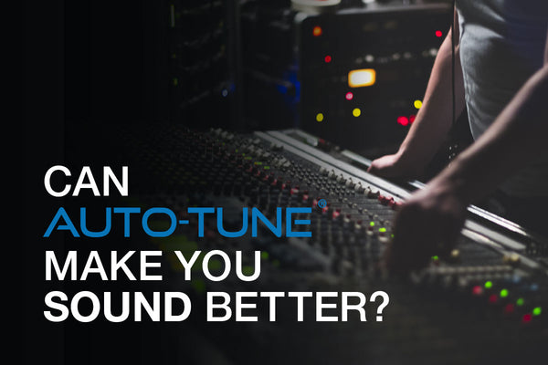 Can Auto-Tune® make your voice sound better?