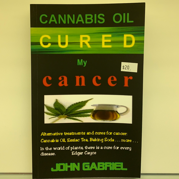 Cannabis Oil Cured My Cancer