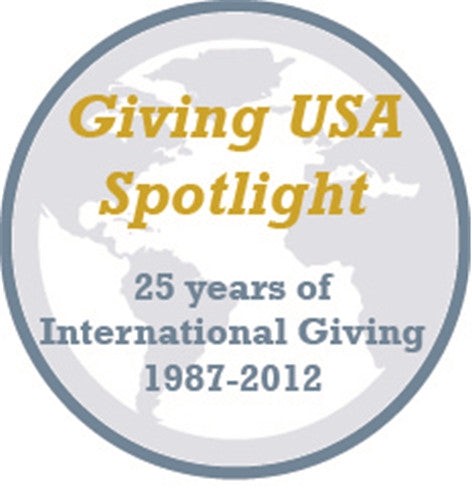 Giving USA 2013 Spotlight #2: Twenty-Five Years of International Giving: 1987-2012