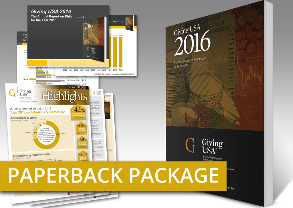 Giving USA 2016: The Annual Report on Philanthropy for the Year 2015 Paperback Book Package