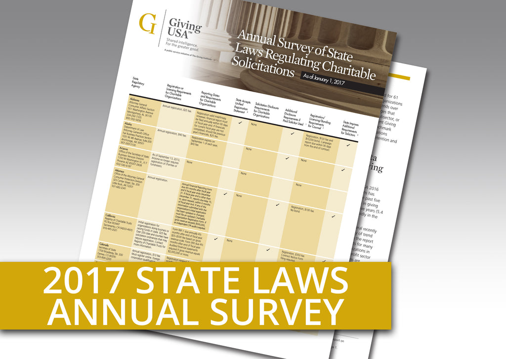 Giving USA: Annual Report on State Laws Regulating Charitable Solicitations as of January 1, 2017