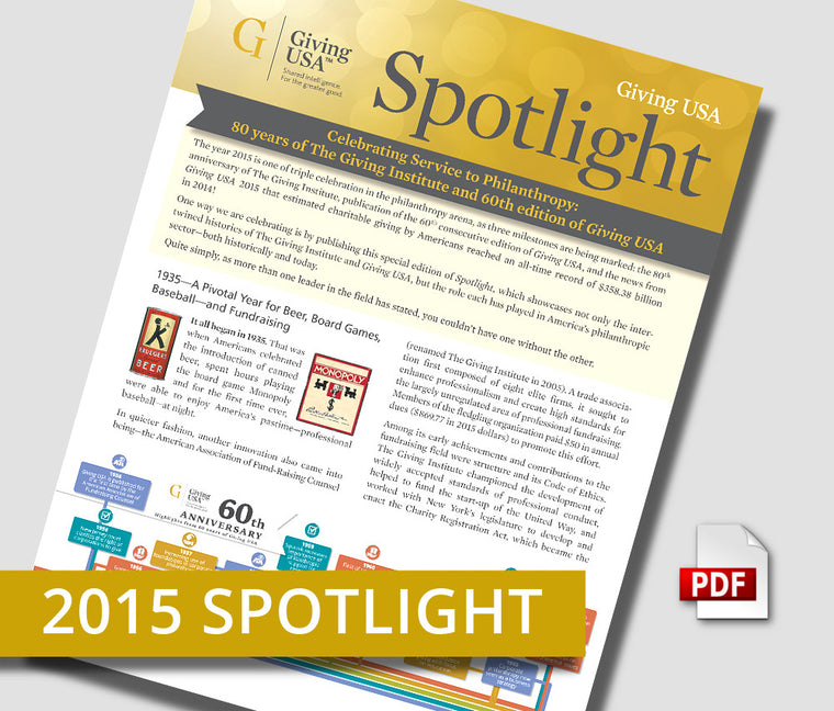 Giving USA 2015 Spotlight - Celebrating Service to Philanthropy (Special Anniversary Edition)