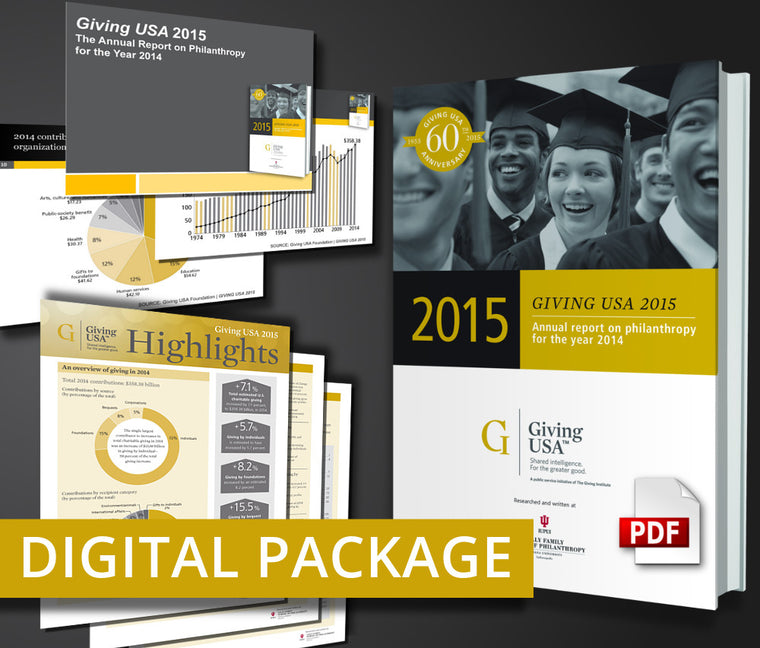 Giving USA 2015: The Annual Report on Philanthropy for the Year 2014 Digital Package