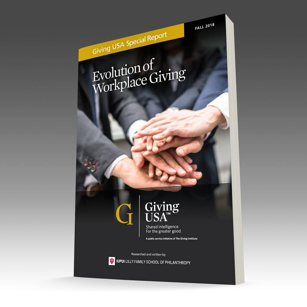 Giving USA Special Report - The Evolution of Workplace Giving