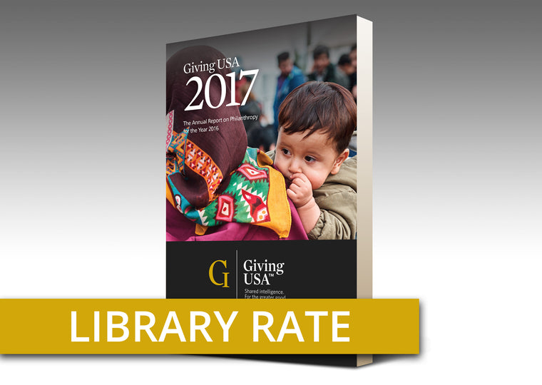 Library Rate for Giving USA 2017: The Annual Report on Philanthropy for the Year 2016