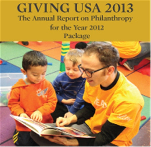 Giving USA 2013: The Annual Report on Philanthropy for the Year 2012 Paperback Book Package