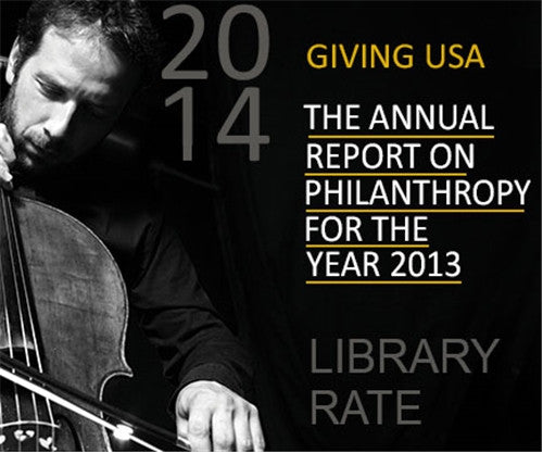 Library Rate for Giving USA 2014: The Annual Report on Philanthropy for the Year 2013