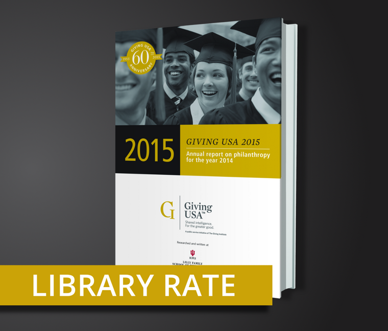 Library Rate for Giving USA 2015: The Annual Report on Philanthropy for the Year 2014