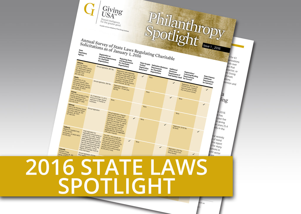 Giving USA Philanthropy Spotlight: Annual Report on State Laws Regulating Charitable Solicitations as of January 1, 2016