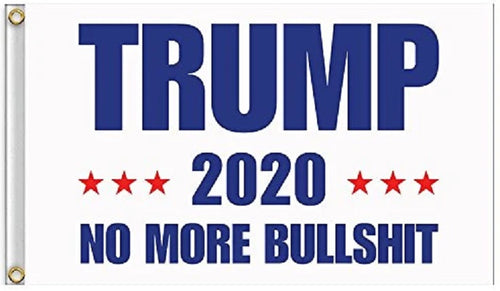 WHITE - NO MORE BULLSHIT - TRUMP 2020 - Full size Flag 3'x5' - Red Stars