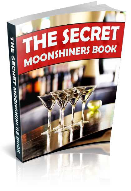 The Secret Moonshiners Book - PDF Instant Downloadable File - Only 1.99 USD
