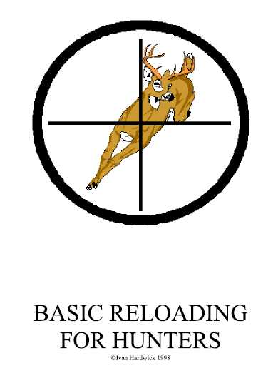 Basic Reloading for Hunters - Instant Download PDF File only 1.95 USD