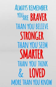 "Always Remember You Are Braver Than You Believe Wall Sticker blue and red / 16.5""x31"" Wall Sticker"