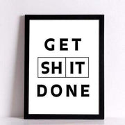"Canvas Print of Quote ""Get Shit Done"" in Two color Canvas"