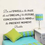 Do not Dwell in the Past - Buddha Teaching Wall Sticker Wall Sticker