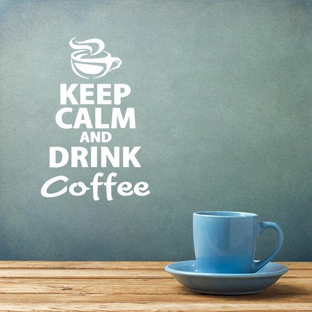 "Keep Calm and Drink Coffee Wall Sticker White / 8""x12"" Wall Sticker"