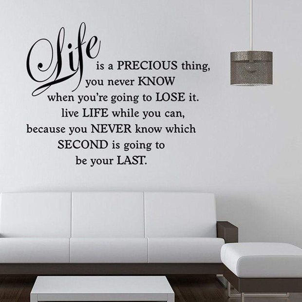Life is a Precious Thing - The Wall Art Guys