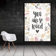 """You Are So Loved"" Motivational Quote on Canvas Poster Canvas"