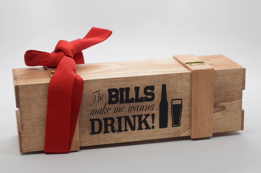 Bills Make Me Wanna Drink Wine Box