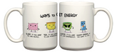 """Ways to Get Energy"" Mug"