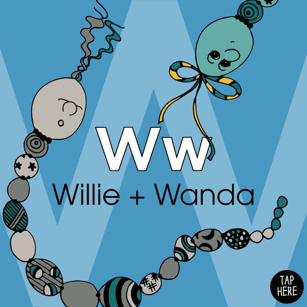 The Letter W: Willie + Wanda