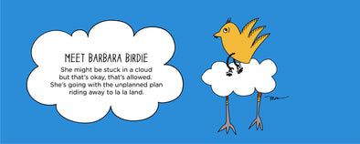 Meet Barbara Birdie from The MoMeMans® by Monica Escobar Allen. Barbara goes with the flow no matter where she goes.