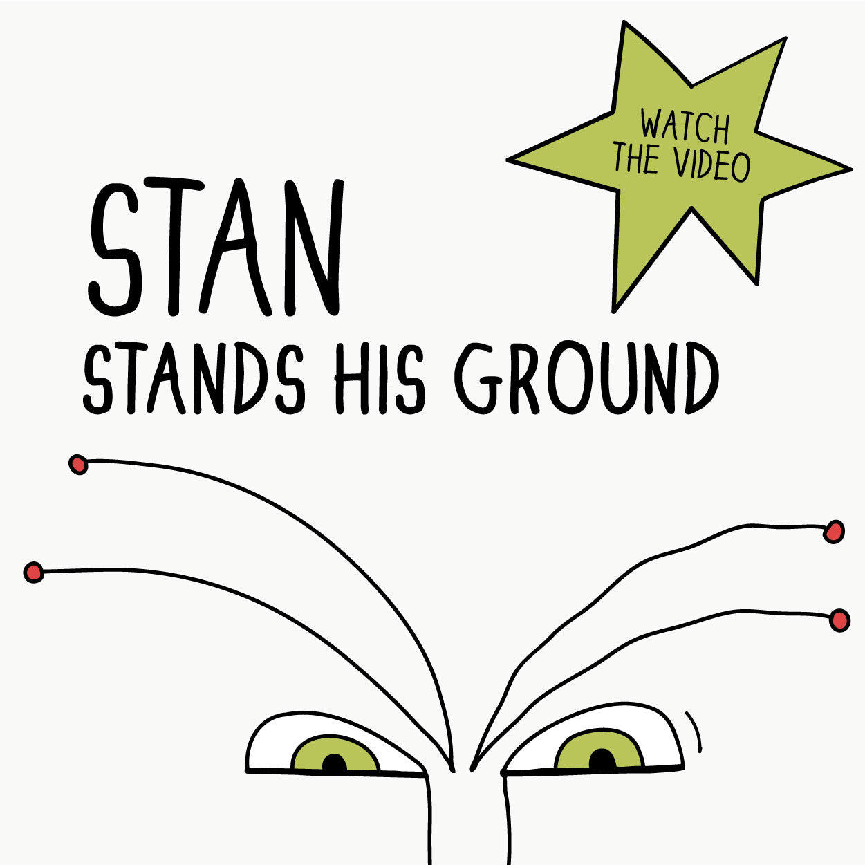 Stan Stands His Ground