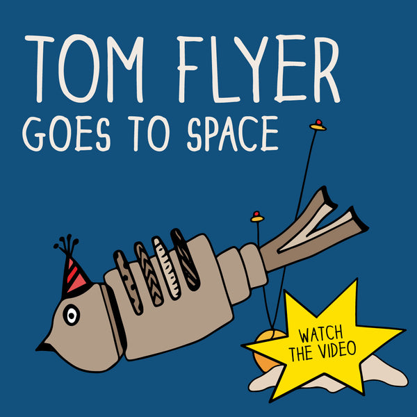 Tom Flyer Goes to Space