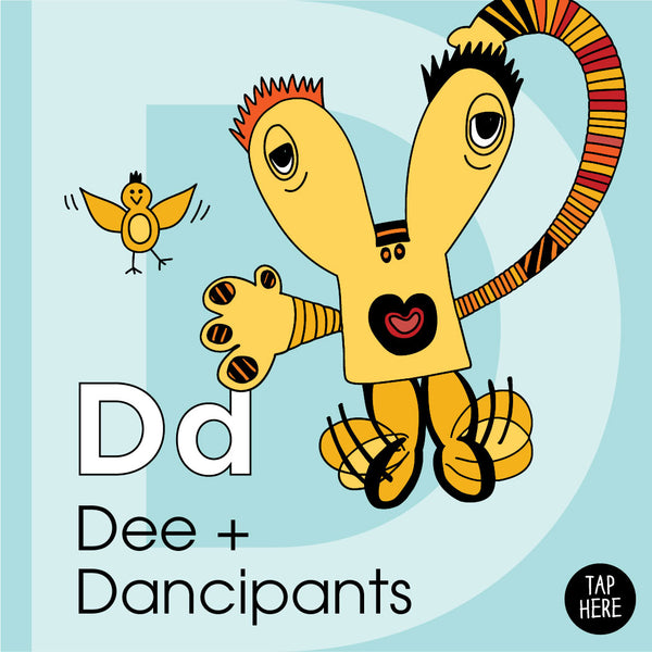 The Letter D: Dee + Dancipants