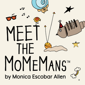 Meet the MoMeMans™ by Monica Escobar Allen
