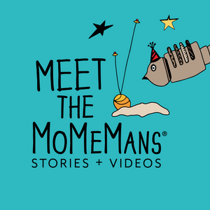 Meet The MoMeMans. Stories + Videos. Short snippets o'fun by Monica Escobar Allen.