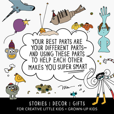 The MoMeMans® Stories, Decor and Gifts for Creative Little Kids and Grown-up Kids. Your best parts are your different parts—and using these parts to help each other makes you super smart!