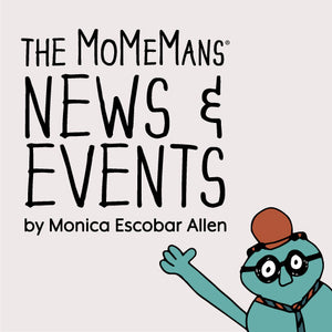 The MoMeMans News & Events by Monica Escobar Allen