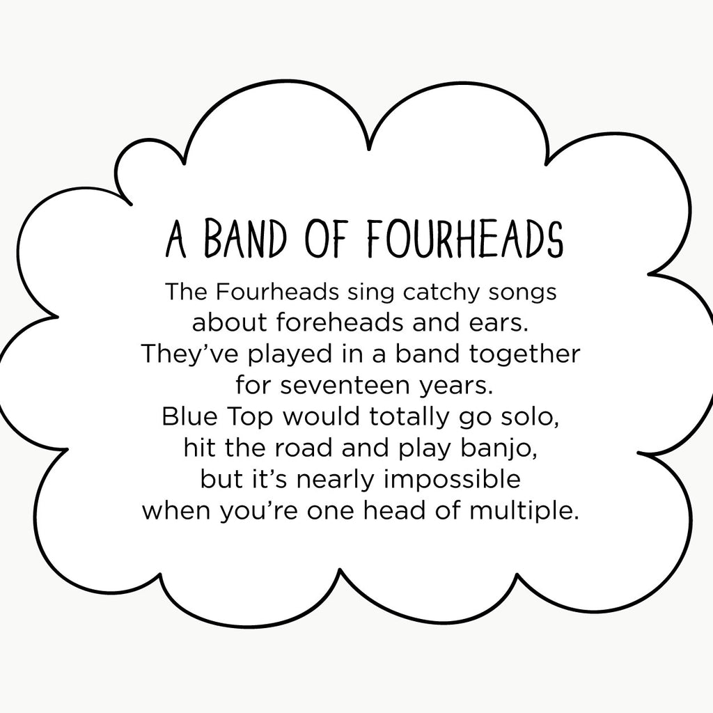 A Band of Fourheads. The MoMeMans® by Monica Escobar Allen. Everyone has something important to bring in any band or team.